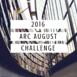 ARC August // Week 3 and Goal Evaluation