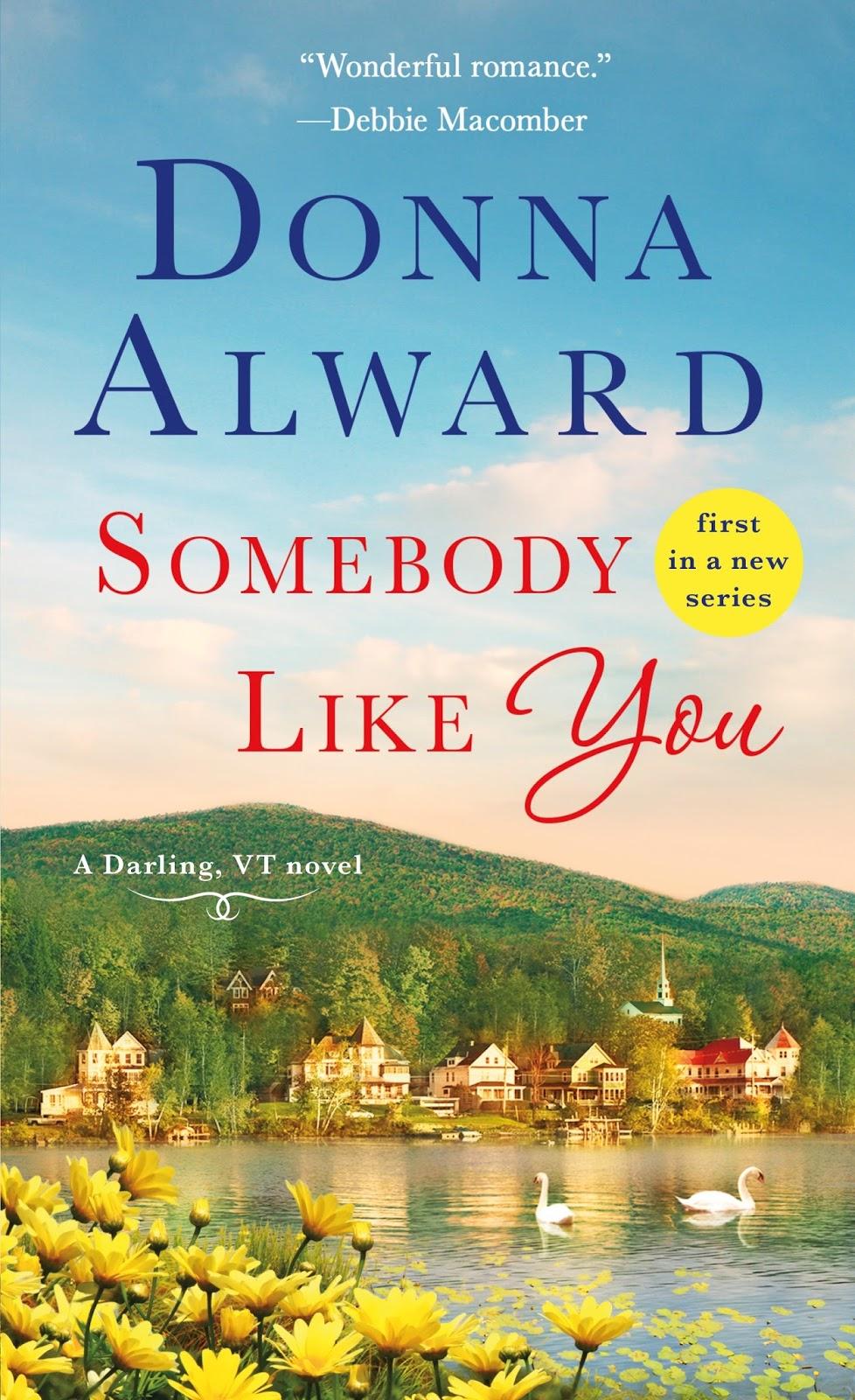 Somebody Like You by Donna Alward