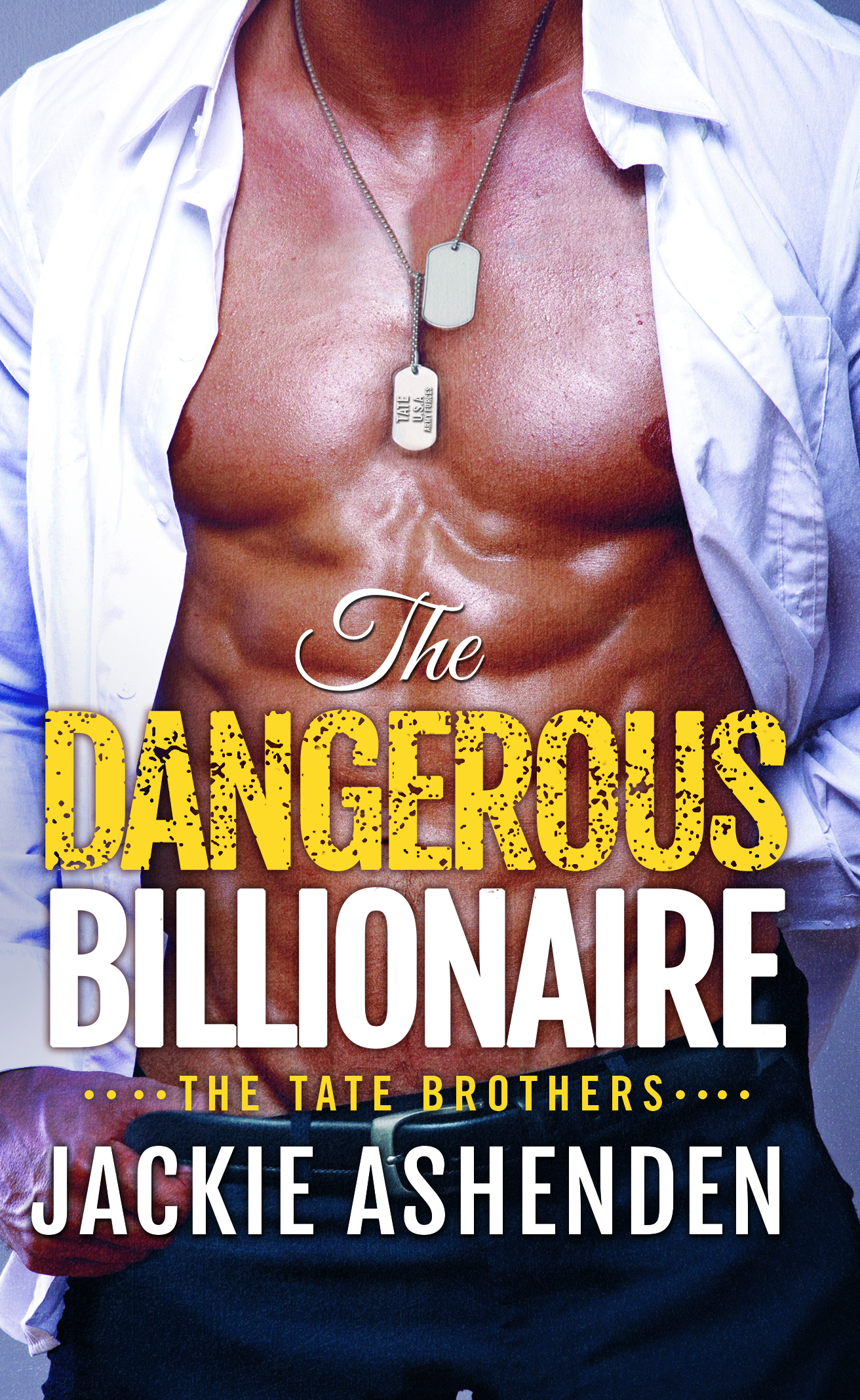 The Dangerous Billionaire by Jackie Ashenden