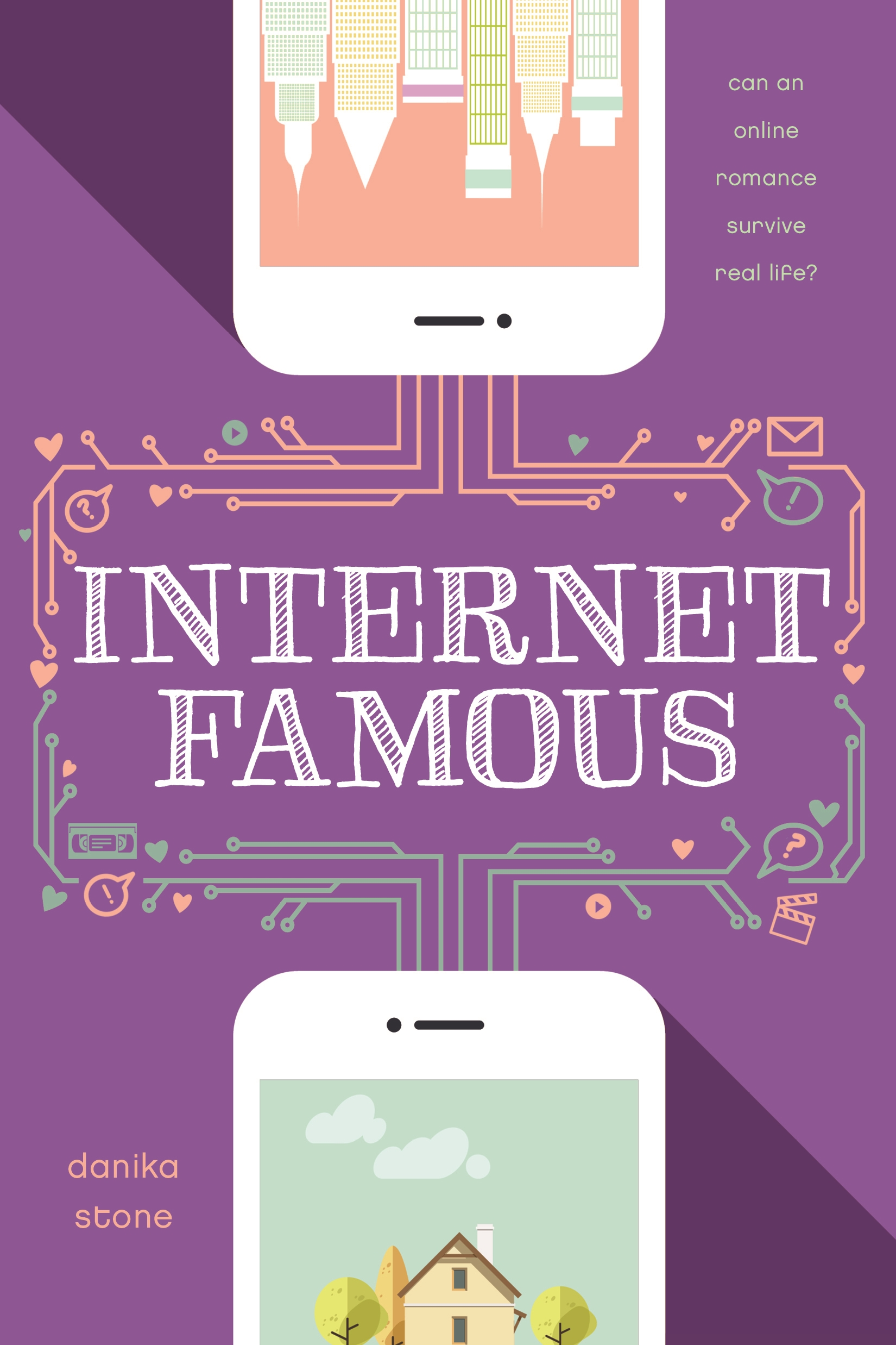 Internet Famous by Danika Stone