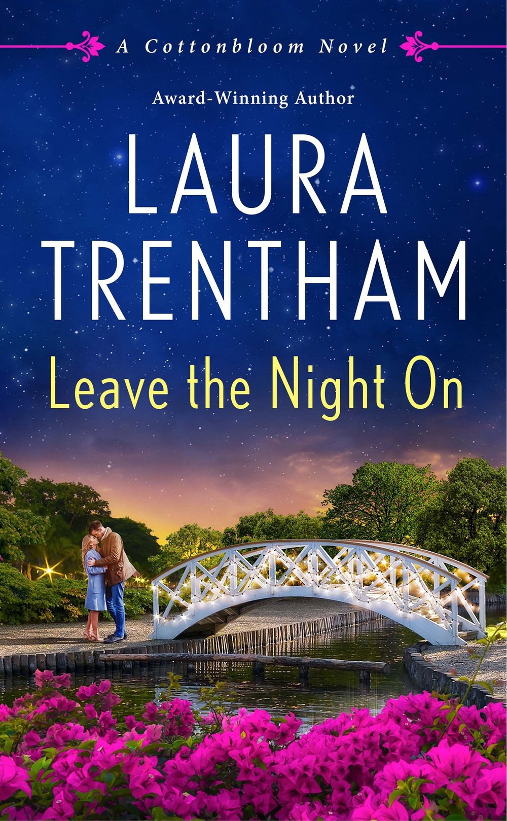 Leave The Night On by Laura Trentham