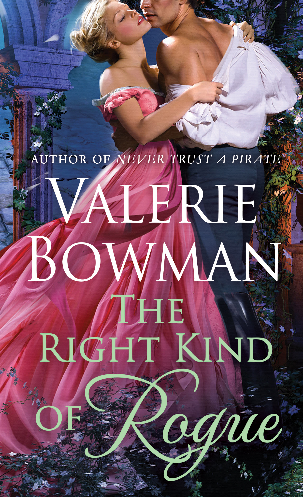 The Right Kind of Rogue by Valerie Bowman