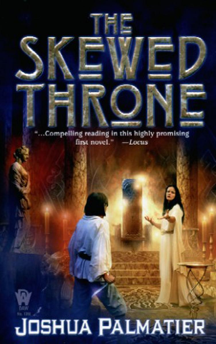 The Skewed Throne by Joshua Palmatier