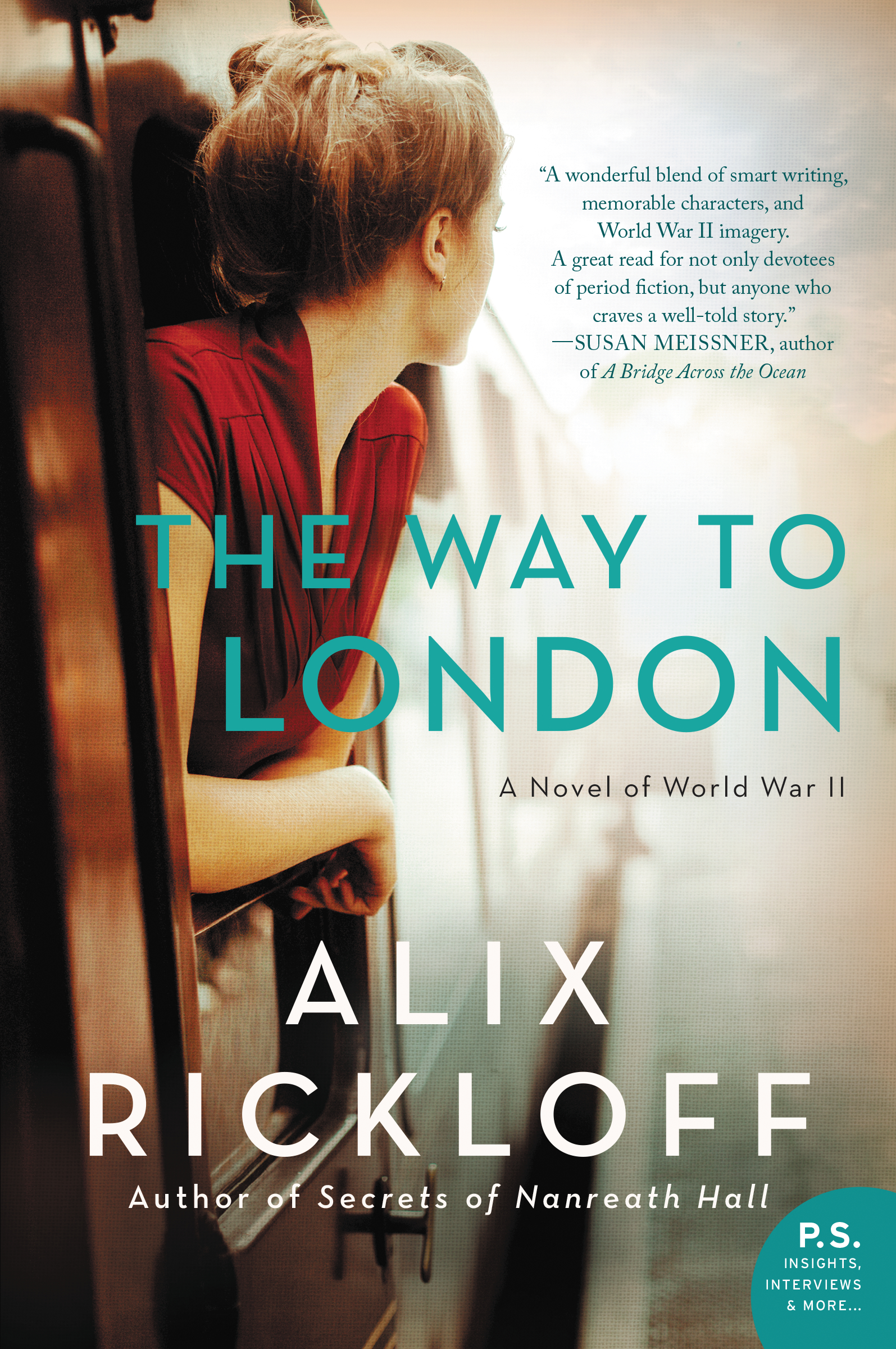 The Way to London: A Novel of World War II by Alix Rickloff