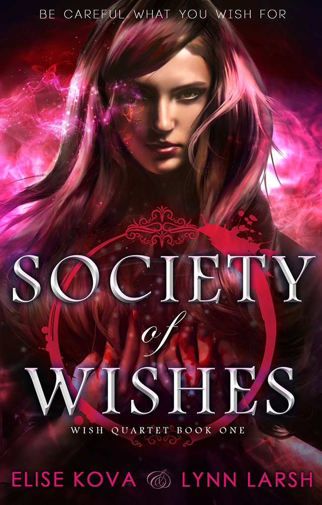 Society of Wishes by Elise Kova, Lynn Larsh