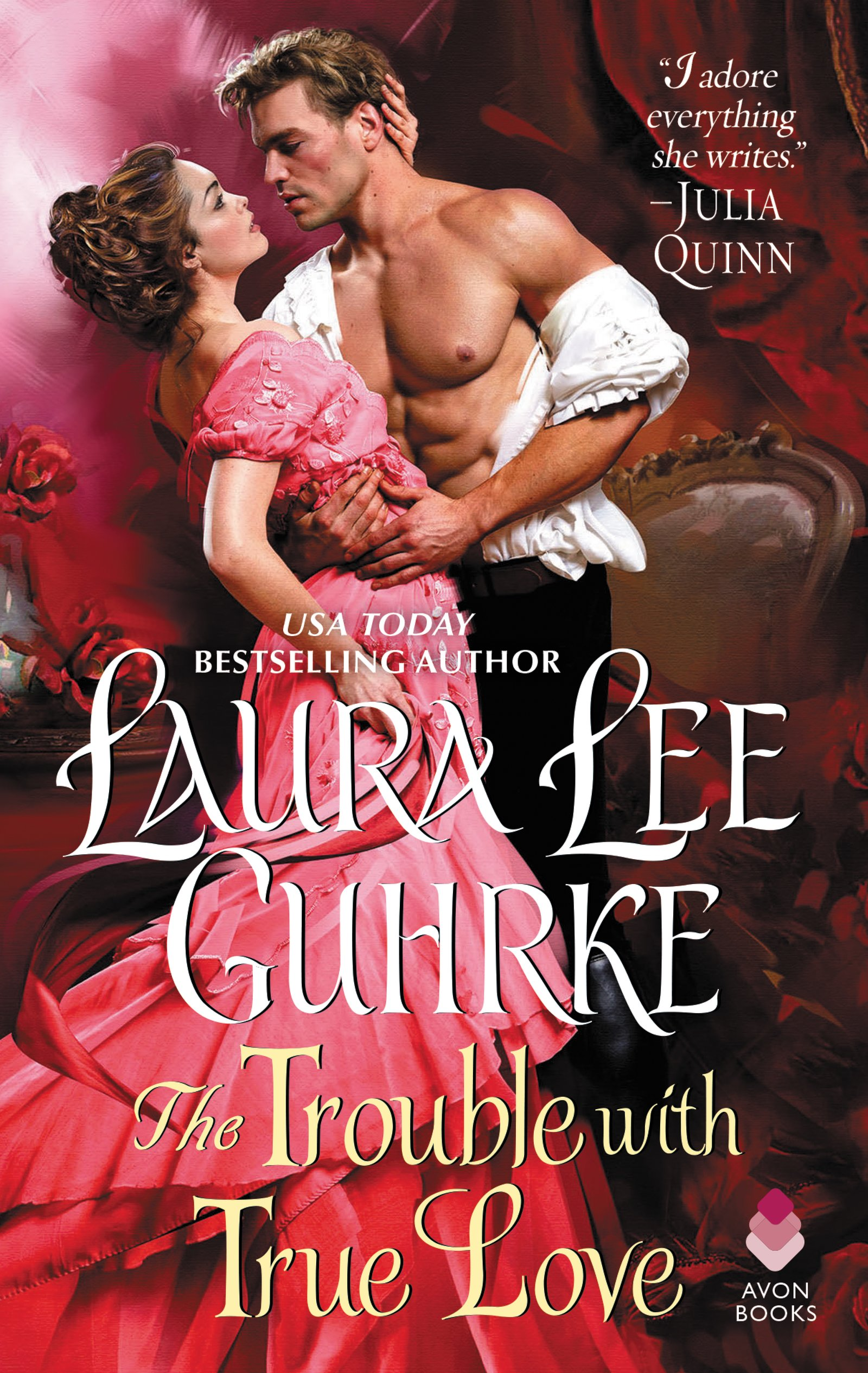 The Trouble with True Love by Laura Lee Guhrke