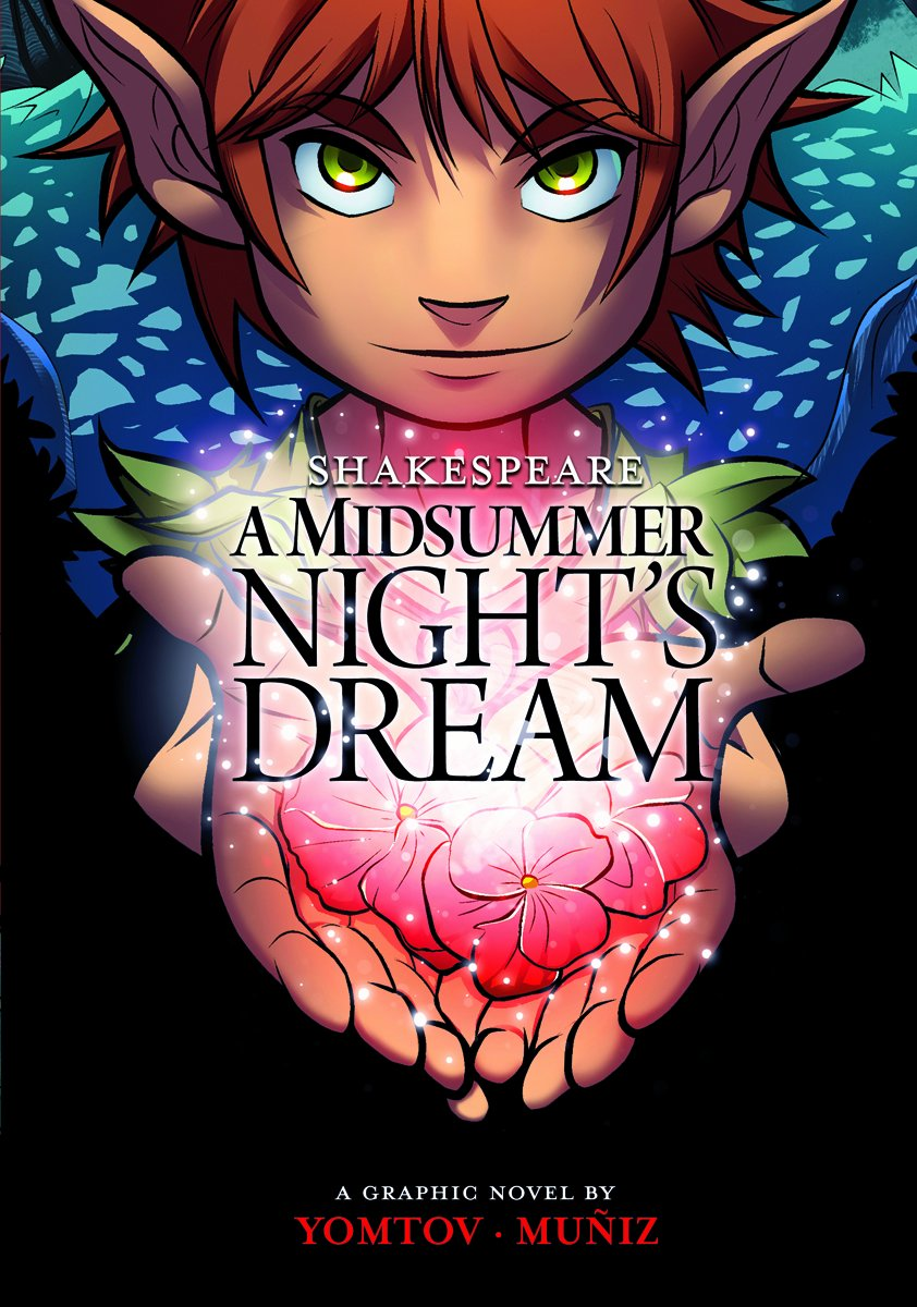 William Shakespeare's A Midsummer Night's Dream by Nel Yomtov